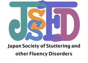 Japan Society of Stuttering and other Fluency Disorders